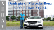 [VIDEO] Đánh giá xe Mercedes-Benz E200 giá hơn 2 tỷ đồng |4K|