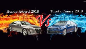 So sánh Toyota Camry và Honda Accord của năm 2018